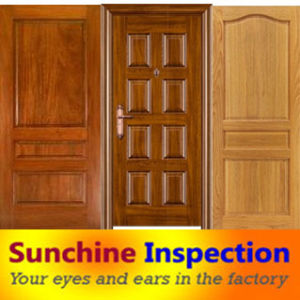 Wooden Door Quality Inspection Service / Final Random Inspection / Container Loading Supervision pictures & photos