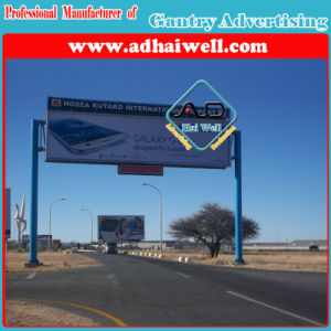 Gantry Spanning Roadside Outdoor Advertising Billboard Sign Construction pictures & photos