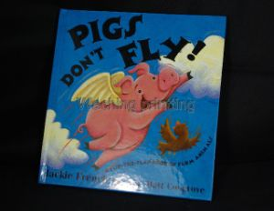 Pigs Don′t Fly Book