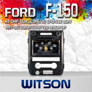 Witson Special Car DVD Player GPS for Ford F-150 2012 (W2-C222) pictures & photos