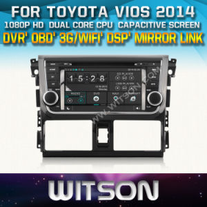 Witson Car DVD for Toyota Vios 2014 Car DVD GPS 1080P DSP Capactive Screen WiFi 3G Front DVR Camera pictures & photos
