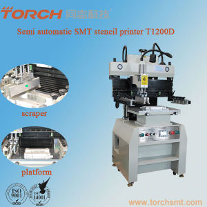 Torch Semi Automation High Precision SMT Solder Paste Screen Stencil Printer Machine T1200d pictures & photos