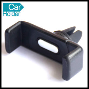 Universal Air Vent Mount Car Holder for Mobile Phone Cell pictures & photos