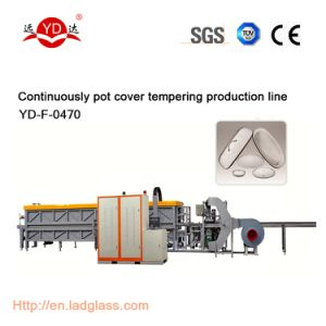 Cookware Essential Glass Lid Cover Making Production Line Machines pictures & photos
