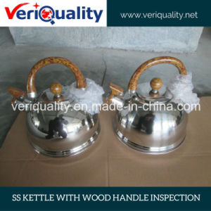 Ss Kettle with Wood Handle Inspection Service, QC Service pictures & photos