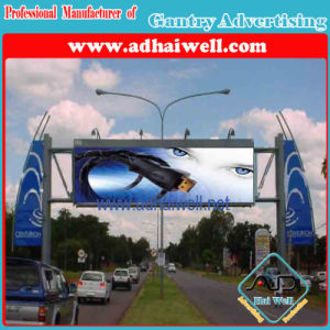 Gantry Cross Road Advertising Display Billboard Structure pictures & photos