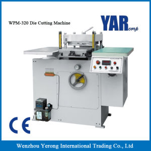 Facotry Price Wpm-320 Die-Cutting Machine with Ce pictures & photos