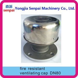 Gas Station Parts Dn80 Fire Resistant Ventilationg Cap/ Fire Resistant Cap pictures & photos