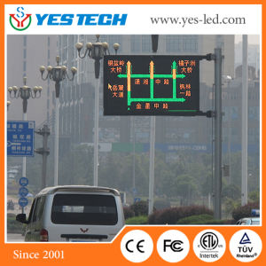 Outdoor Full Color Fixed Traffic LED Display Screen pictures & photos