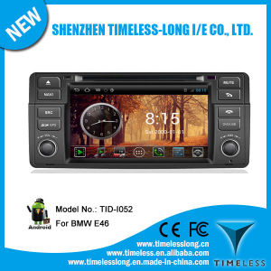 Android System Car DVD for BMW E46 1998-2005 with GPS iPod DVR Digital TV Box Bt Radio 3G/WiFi (TID-I052)