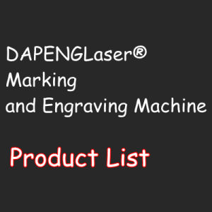 Dapenglaser Branded Marking and Engraving Machine List pictures & photos