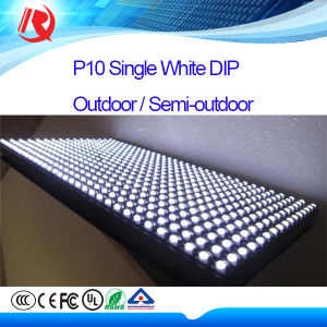 Hot P10 Single White Outdoor DIP Epistar LED Display Board pictures & photos