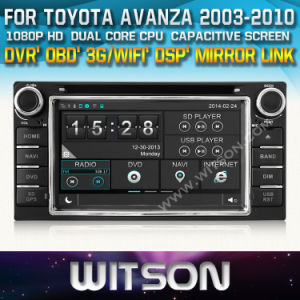 Witson Car DVD for Toyota Avanza 2003-2010 Car DVD GPS 1080P DSP Capactive Screen WiFi 3G Front DVR Camera pictures & photos