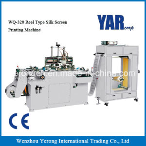 High Quality Wq-320 Reel Type Silk Screen Printing Machine with Ce pictures & photos
