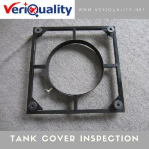 Tank Cover Quality Control Inspection Service in China pictures & photos