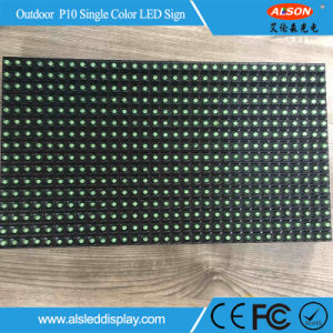 Waterproof P10 Outdoor Single Green LED Sign for Message Advertising pictures & photos