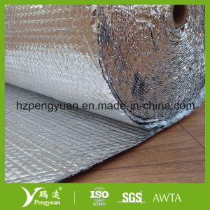 Bubble Foil Insulation with Aluminum Foil and PE Bubble pictures & photos