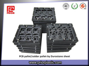 Fixture Material Durostone of SMT Soldering Pallet pictures & photos