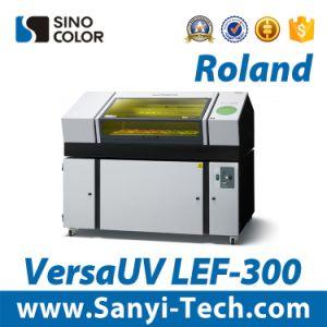 Reliable Roland Lef-300 UV Flatbed Printer Form Sinocolor pictures & photos