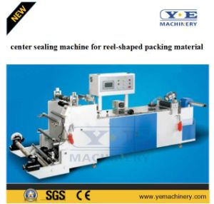 Center Sealing Machine for Reel-Shaped Packing Material pictures & photos