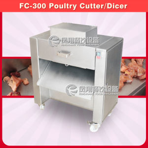 FC-300 Large Type Poultry Cutting Machine, Poultry Dicer Machine pictures & photos