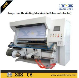 Inspection Rewinding Machine (shaft-less auto-loader) pictures & photos