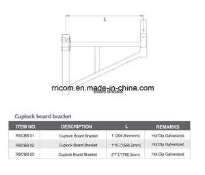 HDG Cuplock Board Bracket for Construction pictures & photos