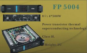 4 Channel Good Performance Professional Power Amplifier (FP5004) pictures & photos
