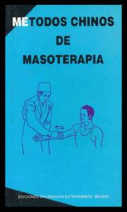 Le Livre de Metodos chino De la massothérapie (V-14)