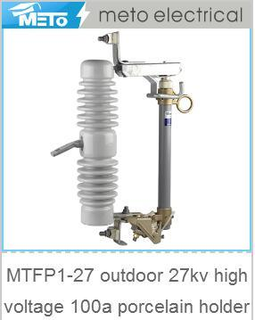 Mtfp1-27 Outdoor 27kv High Voltage 100A Porcelaim Holder Cutout Fuse pictures & photos