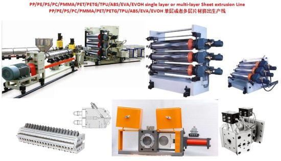 PP/PE/ PS/PC/PMMA/Pet/PETG/TPU/ABS/EVA/EVOH Plastic Sheet Production Line Extruder Plate Equipment Manufacturing Line (single layer or Multi-layer sheet)