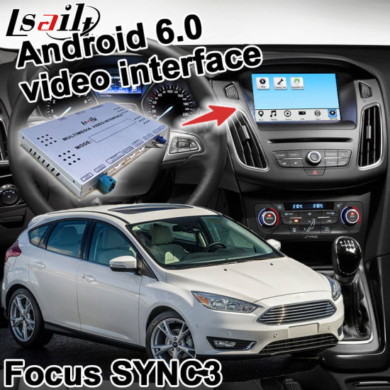 China Lsailt Android GPS Navigation System Box for Ford Focus Sync 3