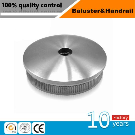 Stainless Steel Railing Fitting /Tube End Cap