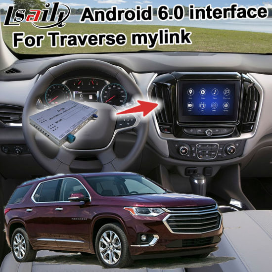 Lsailt Android GPS Navigation System Box for Chevrolet Traverse Mylink System Video Interface Upgrade Mirrorlink, HD 1080P, Google pictures & photos