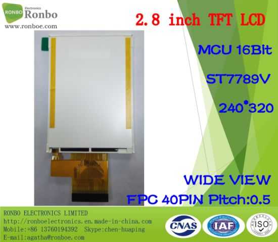 2.8 Inch 240X320 MCU 16bit, IC: St7789V, TFT LCD Display Option Touch Screen pictures & photos