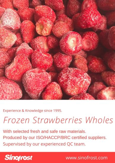 IQF Strawberry, Frozen Whole Strawberries, IQF Sliced Strawberries, IQF Diced Strawberries, Frozen Strawberries Puree, Frozen Strawberries with Sugar