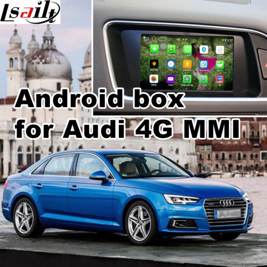 China Android GPS Navigation Box for New Audi A4 4gmmi Video