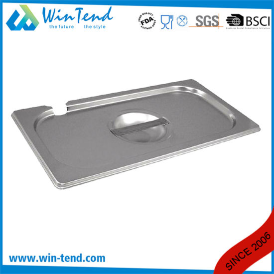 Stainless Steel Gastronorm Gn Container Pan Lid with Notched Spoon Recess