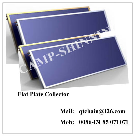 Solar Collector with Flat Plate/Flat-Plate Solar Water Collector /Solar Collector with Copper Flat Coil Manufacturer