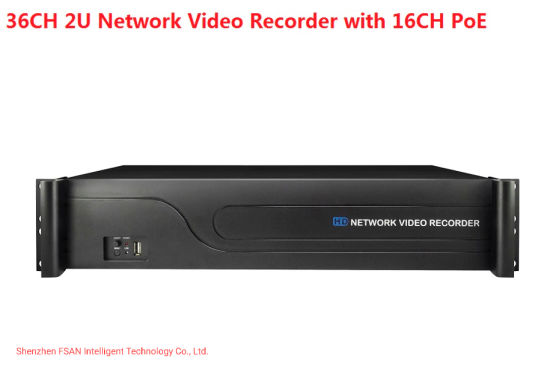 Fsan 36CH 2u 8 Hdds Full Real Time Video Recorder 4K NVR with Poe