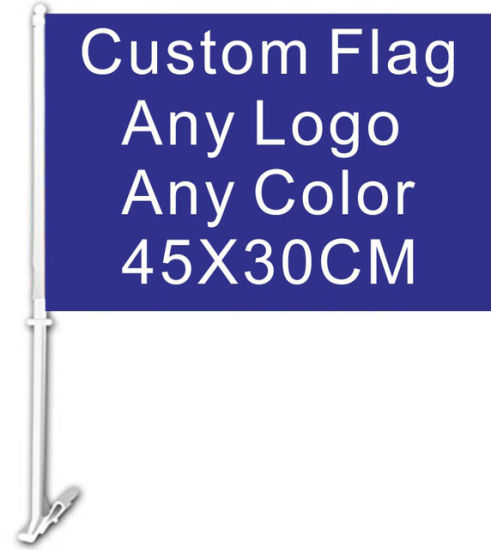 Custom Car Flag 30X45cm Double Sided 100d Polyester Banner with 50cm Plastic Flag Pole pictures & photos