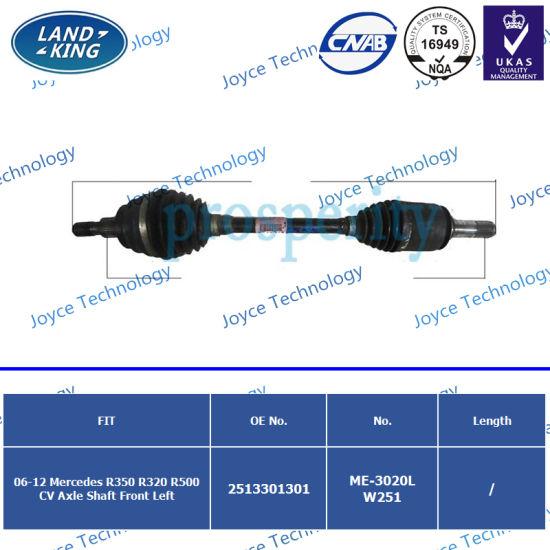 Factory CV Axle Drive Shaft OE: 2513301301 for Mercedes Benz W251 (R350 R320 R500)