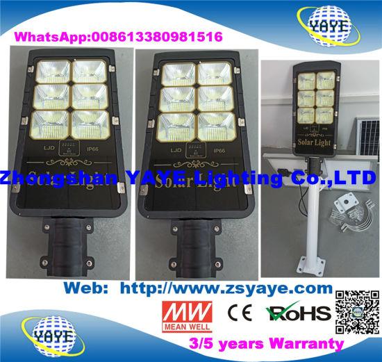 Yaye 18 Hot Sell Newest Design Solar LED Street Light /LED Road Lamp with 300W/200W/150W/100W/80W/50W