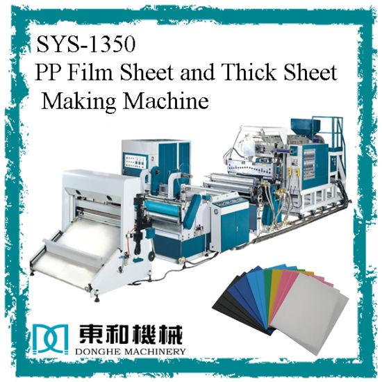 PP Film Sheet and Thick Sheet Making Machine