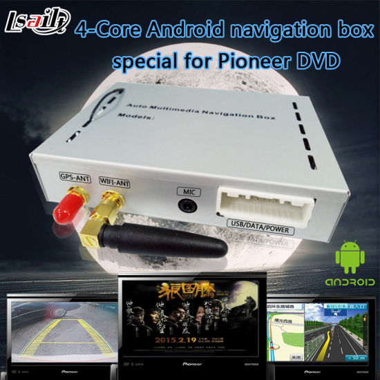 China Andorid 6 0 Special Navigation Box for Pioneer DVD