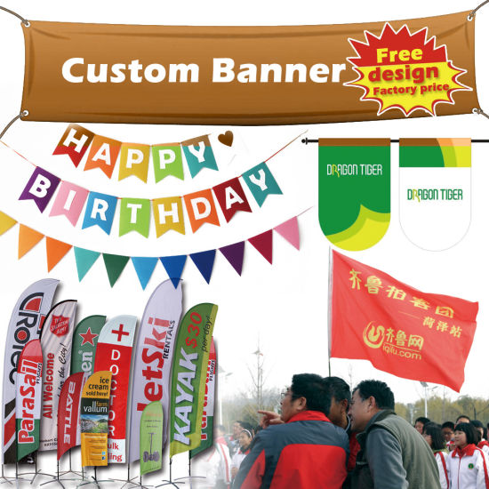 Custom Birthday Printing Beach Exhibition Promotion Street Outdoor Stand Flying Popup Fabric Roll up Hanging Vinyl Mesh PVC Flex Advertising Flag Display Banner pictures & photos