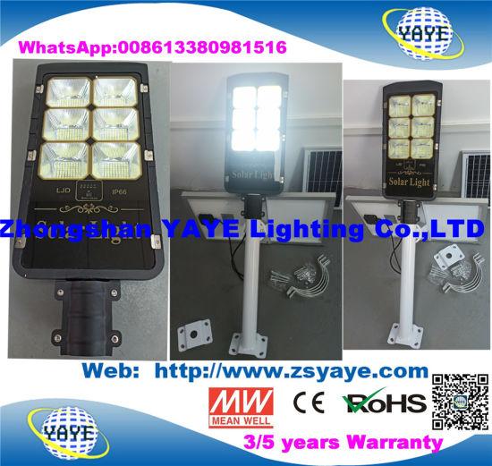 Yaye 18 Hot Sell Newest Design 50W/80W/100W/150W/200W/300W Solar LED Street Light/ Solar LED Street Lamp with Warranty 2/3/5 Years