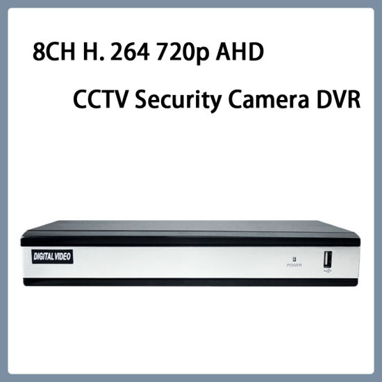 8CH H. 264 720p Ahd Video Web CCTV Security Camera DVR pictures & photos
