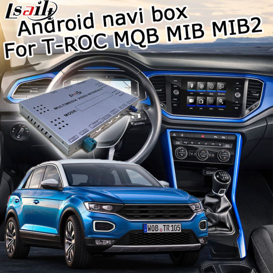 China Lsailt Android GPS Navigation Box for Volkswagen T-Roc Video
