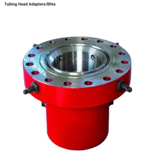 Oilfield Equipment Spare Part Tubing Head Adapter Bhta Forging